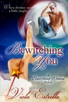Bewitching You by Viola Estrella