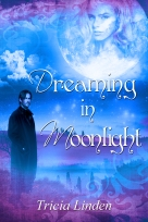 Dreaming In Moonlight